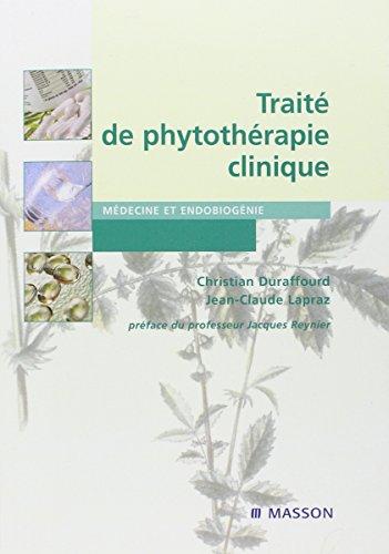 9782294005961: Traité de phytothérapie clinique. Endobiogénie et médecine
