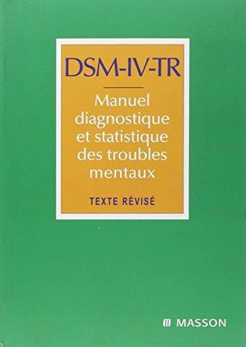 9782294006630: DSM-IV-TR Manuel diagnostique et statistique des troubles mentaux (French Edition)