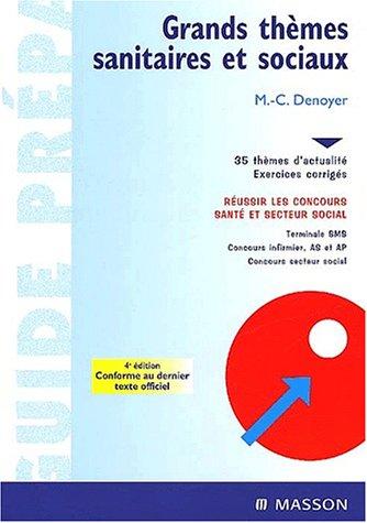 9782294006906: Grands thèmes sanitaires et sociaux, 4e édition