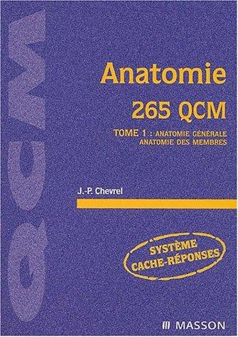 9782294007903: Anatomie, 265 QCM, tome 1 : Anatomie de l'appareil locomoteur