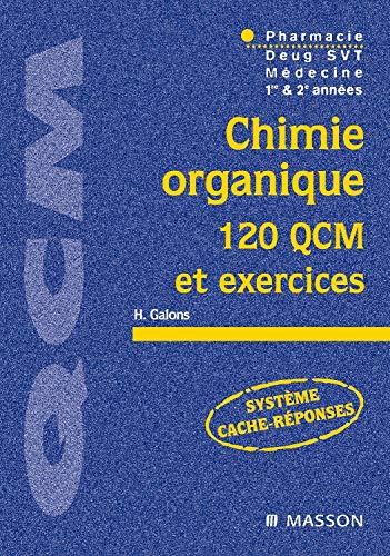 9782294007934: Chimie organique : 120 QCM et exercices