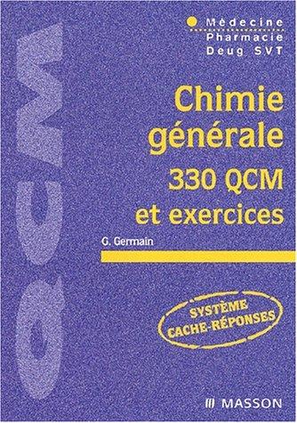 9782294007941: Chimie générale, 330 QCM et exercices