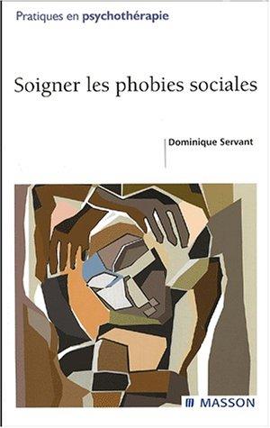 9782294008078: Soigner les phobies sociales