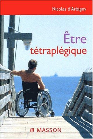 9782294008337: Etre tétraplégique
