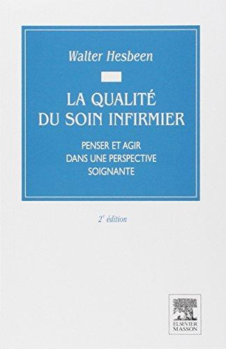 9782294009211: La qualité du soin infirmier, 2e édition