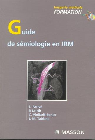 9782294009334: Guide de sémiologie en IRM