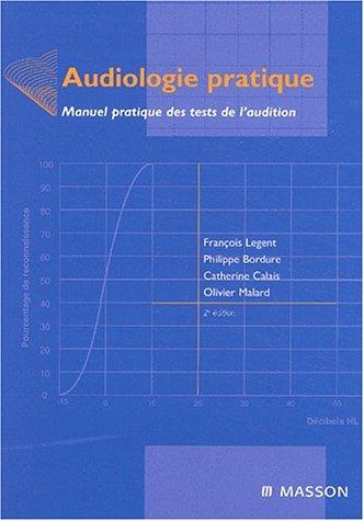 9782294009402: Audiologie pratique, 2e édition