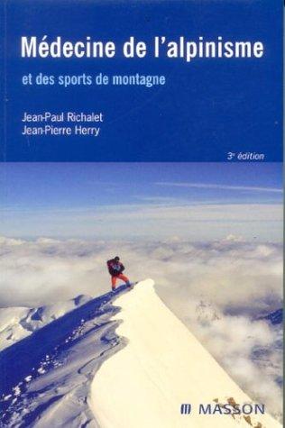 9782294009808: Médecine de l'alpinisme