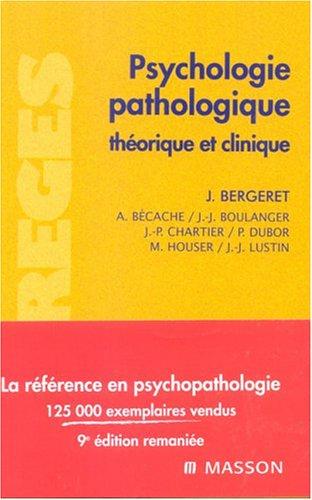 9782294009891: Psychologie pathologique : Théorique et clinique