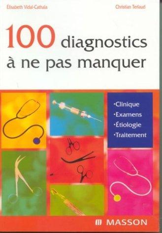 9782294010835: Vademecum : Les 100 diagnostics à ne pas manquer en pratique quotidienne