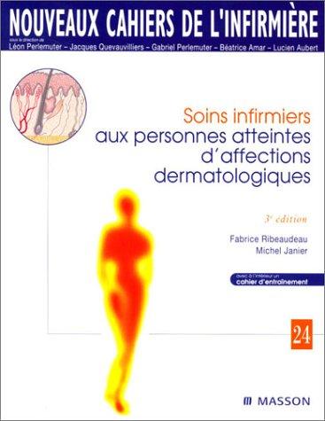 9782294011276: Soins infirmiers aux personnes atteintes d'affections dermatologiques