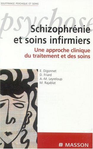 9782294011375: Schizophr�nie et soins infirmiers