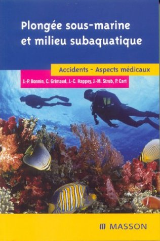 9782294011665: Plongée sous-marine sportive et milieu subaquatique