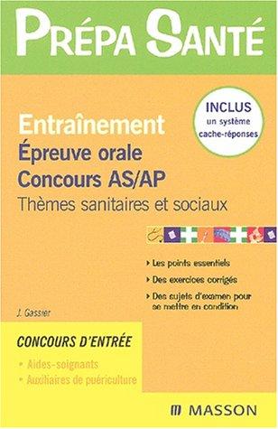9782294011825: Entraînement : Epreuve orale, Concours AS/AP