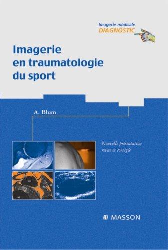 9782294011894: Imagerie en traumatologie du sport