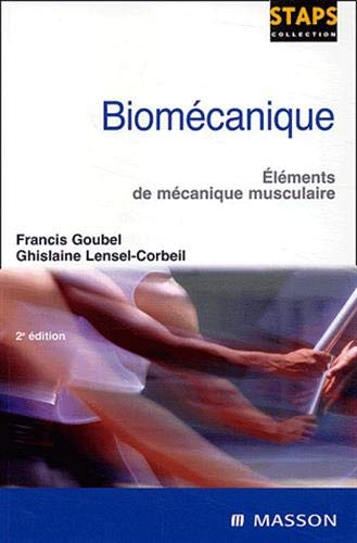 9782294013010: Biomécanique (French Edition)
