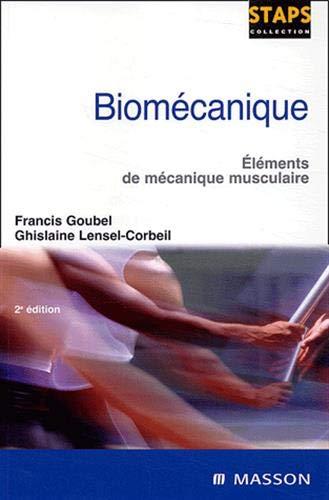 9782294013010: Biomécanique : Eléments de mécanique musculaire