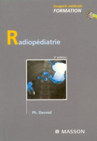 9782294014109: Radiopédiatrie (French Edition)