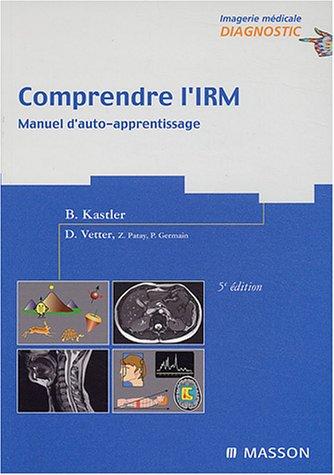 9782294014116: Comprendre l'IRM