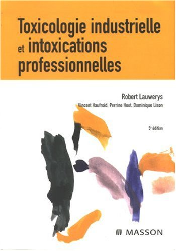 9782294014185: Toxicologie industrielle et intoxications professionnelles (French Edition)