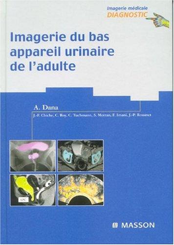 9782294014321: Imagerie du bas appareil urinaire de l'adulte (French Edition)