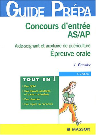 9782294014390: Concours d'entrée AS / AP : Aide-soignant et auxiliaire de puériculture, Epreuve orale, Thèmes sanitaires et sociaux
