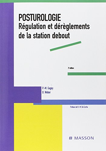 9782294014482: Posturologie: Régulation et dérèglements de la station debout (Hors collection)