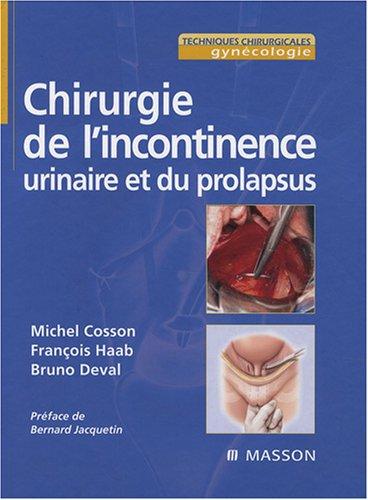 9782294014987: Chirurgie de l'incontinence urinaire et du prolapsus