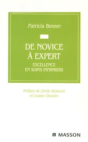 De novice à expert: Excellence en soins infirmiers (9782294015045) by [???]