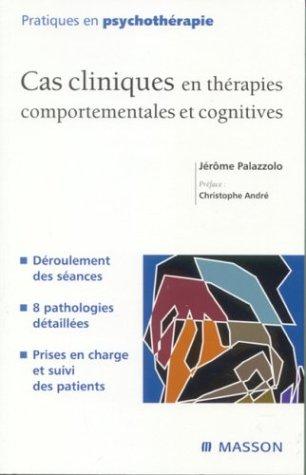 9782294015052: Cas cliniques en thérapies comportementales et cognitives