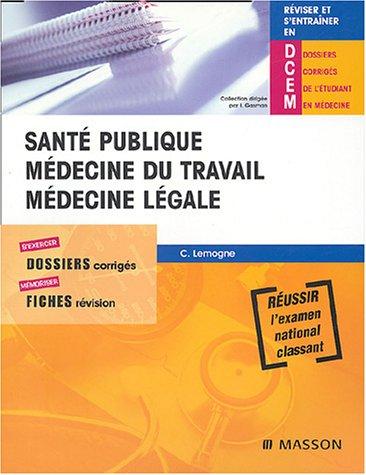 9782294016028: Santé publique, médecine du travail, médecine légale (French Edition)