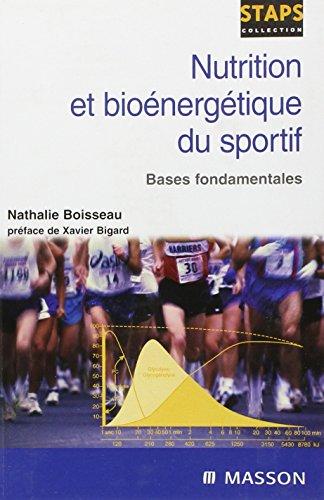 9782294017407: Nutrition et bioénergétique du sportif (French Edition)