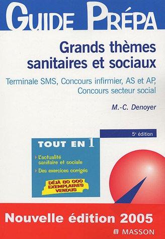 9782294017889: Grands thèmes sanitaires et sociaux : Baccalauréat SMS, Concours IFSI, Concours du secteur social