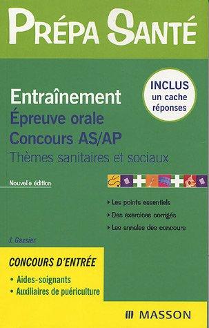 9782294018046: Entraînement Epreuve orale Concours AS/AP : Thèmes sanitaires et sociaux