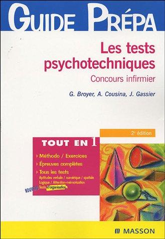 9782294019357: Les tests psychotechniques : Concours infirmier