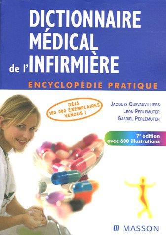 9782294019593: Dictionnaire médical de l'infirmière : Encyclopédie pratique