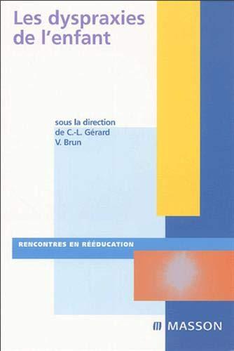 9782294019807: Les dyspraxies de l'enfant (French Edition)