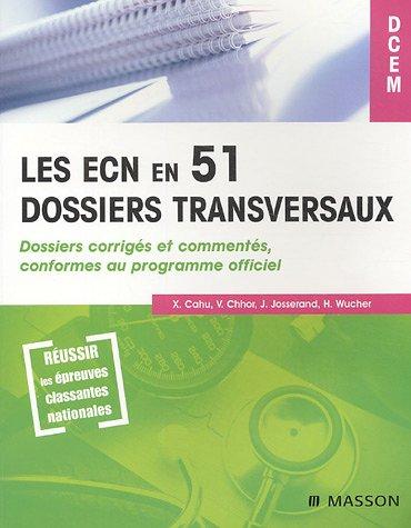 9782294019975: Les ECN en 51 dossiers transversaux (tome 1)