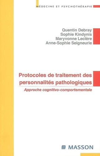 9782294020117: Protocoles de traitements des personnalit�s pathologiques : Approche cognitivo-comportementale