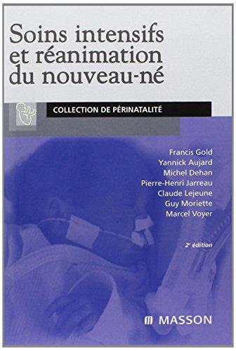 9782294020124: Soins intensifs et réanimation du nouveau-né (French Edition)