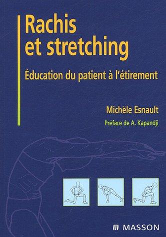 9782294020544: Rachis et stretching : Education du patient � l'�tirement