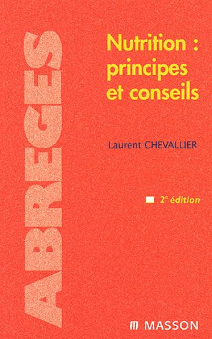 9782294021596: Nutrition - Principes et Conseils 2e Edition (Abrégés)