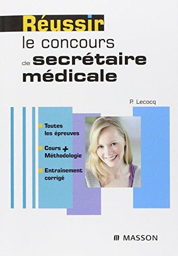 9782294049019: Réussir le concours de secrétaire médicale (French Edition)