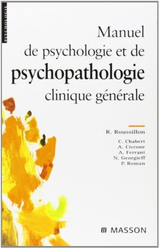 9782294049569: Manuel de psychologie et psychopathologie clinique générale