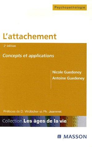 9782294050343: L'attachement : Concepts et applications