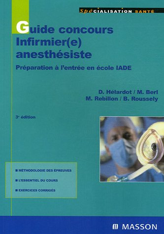 9782294050374: Guide concours infirmier(e) anesthésiste (French Edition)