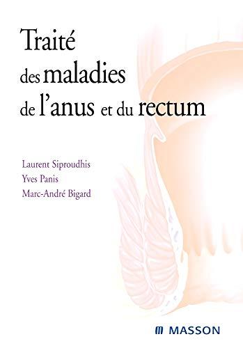 9782294051111: Traité des maladies de l'anus et du rectum (French Edition)