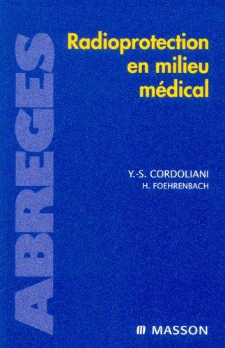 9782294054754: Radioprotection en milieu médical
