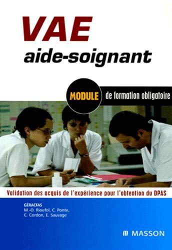 9782294061271: VAE aide-soignant : Module de formation obligatoire Validation des acquis de l'exp�rience pour l'obtention du DPAS