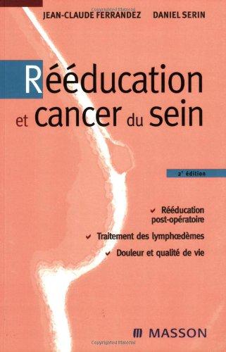 9782294066252: Rééducation et cancer du sein (French Edition)